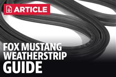Fox Body Mustang Weatherstrip Guide