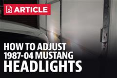 How To Adjust/Aim Mustang Headlights (87-04)