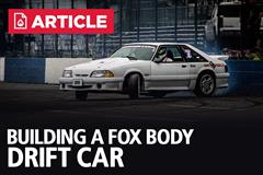How To Build A Fox Body Mustang Drift Car