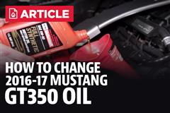 How To Change Mustang GT350 Oil