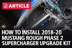How To Install Roush Phase 2 Supercharger Kit | 2018-20 Mustang