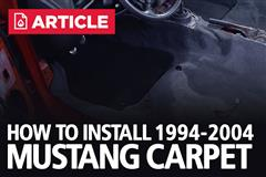 How To Install 1994-2004 Mustang Carpet