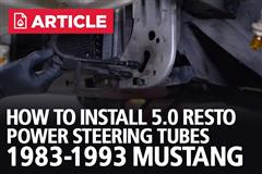 How To Install 5.0 Resto Mustang Power Steering Cooler Tubes | 1983-1993