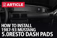 How To Install Fox Body Mustang Dash Pads - 5.0Resto | 87-93