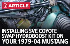How To Install SVE Mustang Coyote Swap Hydroboost Kit | 1979-04