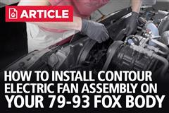 How To Install 79-93 Fox Body Mustang Contour Electric Fan Assembly