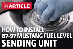 Mustang Fuel Level Sending Unit Install