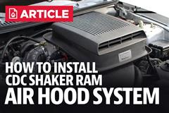 How to Install CDC Shaker Ram Air Hood System