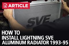 How To Install F-150 Lightning SVE Aluminum Radiator (1993-95)