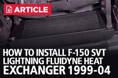How To Install F-150 SVT Lightning Fluidyne Heat Exchanger (1999-04)