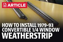 How To: Install Fox Body Convertible Quarter Window Vertical Weatherstrip (83-93)