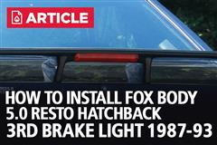 How To Install Fox Body Mustang 5.0 Resto Hatchback 3rd Brake Light (87-93)