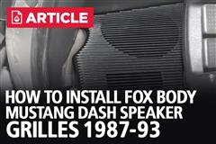 How To Install Fox Body Mustang Dash Speaker Grilles (87-93)
