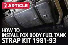 How To Install Fox Body Fuel Tank Strap Kit | 1981-93 Mustang