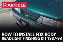 How To Install Fox Body Mustang Headlight Finishing Kit (87-93)