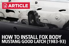 How To Install Fox Body Mustang Hood Latch (83-93)