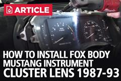 How To Install Fox Body Mustang Instrument Cluster Lens (87-93)