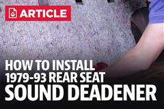 How To: Install Fox Body Rear Seat Sound Deadener (79-93 Coupe)