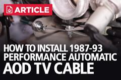 How To: Install 1987-1993 Mustang Performance Automatic TV Cable