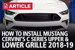 How To Install Mustang Cervini's C Series Upper & Lower Grille (18-19)