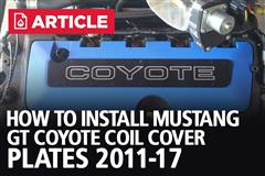 How To Install Mustang GT Coyote Coil Cover Plates (2011-17)