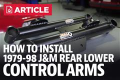 How To: Install Mustang J&M Rear Lower Control Arms (79-98)