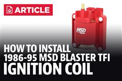 How to Install Mustang MSD Blaster Tfi Ignition Coil