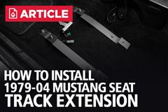 How To Install Mustang Seat Track Extensions | 1979-04