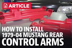 How To Install 1979-2004 Ford Mustang Upper & Lower Rear Control Arms
