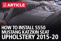 How To Install S550 Mustang Katzkin Seat Upholstery (15-20)