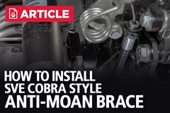 How To Install SVE Cobra Style Anti-Moan Braces | 79-04 Mustang