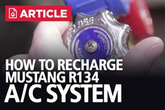 How To Recharge Mustang R134A A/C System