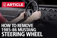 How To Remove 85-86 Fox Body Mustang Steering Wheel