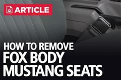 How To Remove Fox Body Mustang Seats