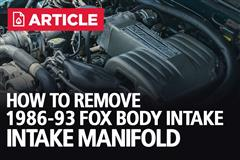 How To Remove Fox Body Mustang Upper Intake Manifold | 86-93