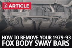 How To Remove Fox Body Sway Bars | 79-93