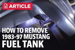 How To Remove 83-97 Mustang Fuel/Gas Tank