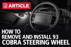 How To Remove & Install 93 Cobra Steering Wheel