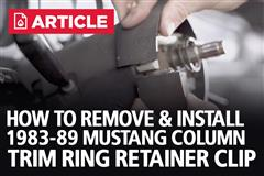 How To Remove/Install Fox Body Mustang Column Trim Ring Retainer Clip (83-89)