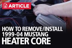 How To Remove & Install Mustang Heater Core | 99-04 New Edge