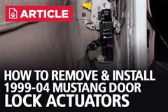 How To Remove/Install New Edge Door Lock Actuators | 99-04 Mustang