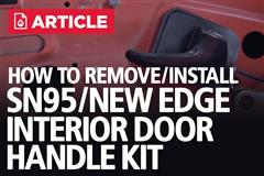 How To Remove & Install SN95/New Edge Interior Door Handle Kit | 94-04 Mustang