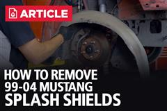 How To Remove New Edge Splash Shield | 99-04 Mustang