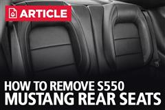How To Remove S550 Mustang Rear Seats | 2015-2020