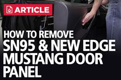 How To Remove SN95/New Edge Door Panel | 94-04 Mustang