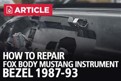 How To Repair Fox Body Mustang Instrument Bezel (87-93)