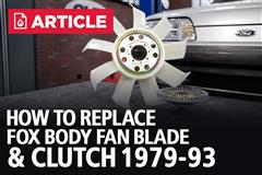 How To Replace Fox Body Fan Blade & Clutch (79-93)