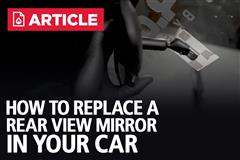 How To Replace A Rear View Mirror In Your Car