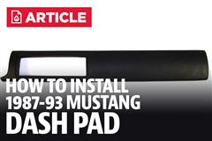 How To Install Mustang Fox Body Dash Pad (87-93)