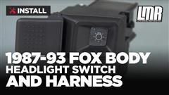 How To Install Fox Body Mustang Headlight Switch And Harness